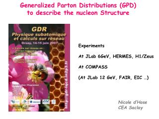 Generalized Parton Distributions (GPD) to describe the nucleon Structure