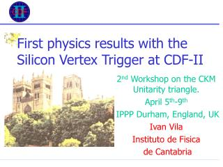 First physics results with the Silicon Vertex Trigger at CDF-II