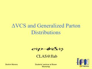 ΔVCS and Generalized Parton Distributions