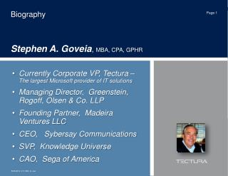 Biography Stephen A. Goveia ,  MBA, CPA, GPHR