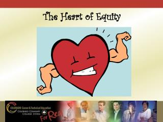 The Heart of Equity