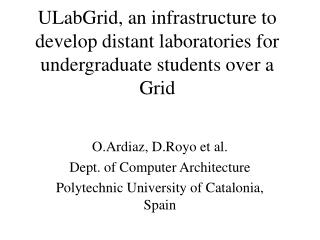 ULabGrid, an infrastructure to develop distant laboratories for undergraduate students over a Grid