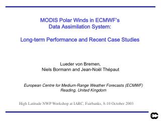 MODIS Polar Winds in ECMWF�s Data Assimilation System:
