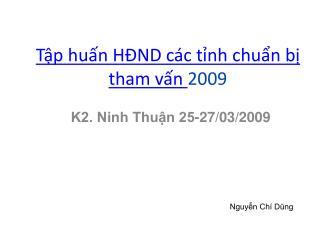 Tập huấn HĐND các tỉnh chuẩn bị tham vấn  2009