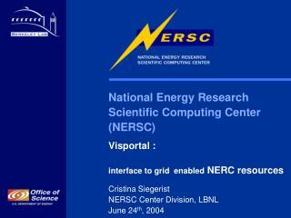 National Energy Research  Scientific Computing Center  (NERSC) Visportal :