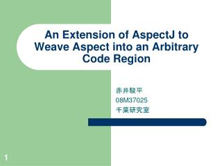An Extension of AspectJ to Weave Aspect into an Arbitrary Code Region