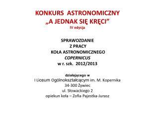 Lipiec 2012r.  -  COPERNICUS  działa w Programie EarthKAM