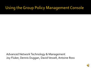 Using the Group Policy Management Console