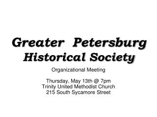 Greater  Petersburg Historical Society