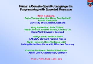 Hume: a Domain-Specific Language for Programming with Bounded Resource