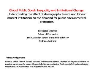 Elisabetta Magnani School of Economics The Australian School of Business at UNSW Sydney, Australia