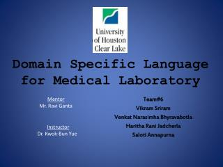 Domain Specific Language for Medical Laboratory