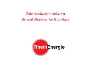 Datenaustauschmonitoring  als qualitätssichernde Grundlage