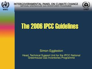 The 2006 IPCC Guidelines