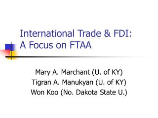 International Trade  FDI:   A Focus on FTAA