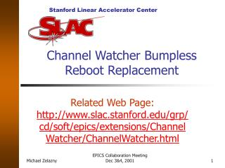 Channel Watcher Bumpless Reboot Replacement