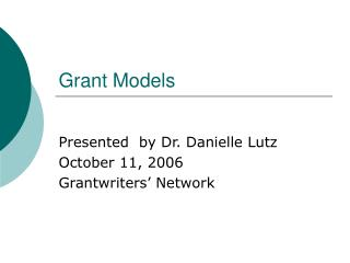 Grant Models