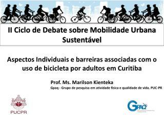 Aspectos Individuais e  barreiras associadas com o uso de bicicleta por adultos em Curitiba