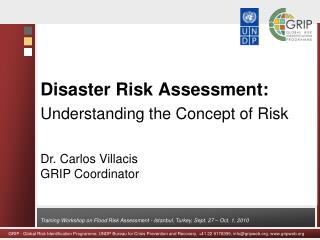 Disaster Risk Assessment: Understanding the Concept of Risk