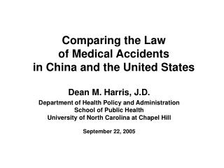 Comparing the Law of Medical Accidents in China and the United States