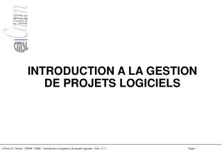 INTRODUCTION A LA GESTION DE PROJETS LOGICIELS