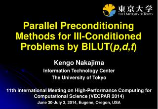 Parallel Preconditioning Methods for Ill-Conditioned Problems  by  BILUT( p,d,t )