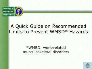 A Quick Guide on Recommended Limits to Prevent WMSD Hazards