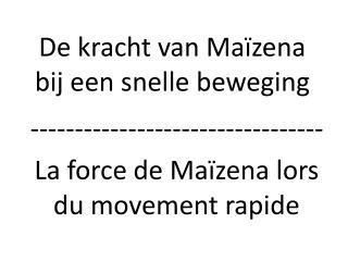 De kracht van Maïzena bij een snelle beweging
