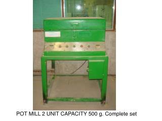 POT MILL 2 UNIT CAPACITY 500 g. Complete set