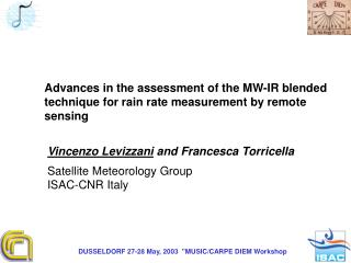 Advances in the assessment of the MW-IR blended  technique for rain rate measurement by remote
