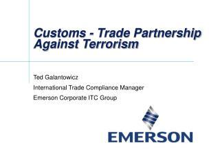 Customs - Trade Partnership Against Terrorism