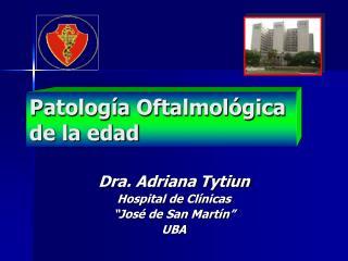 Patología Oftalmológica de la edad