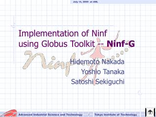 Implementation of Ninf  using Globus Toolkit --  Ninf-G