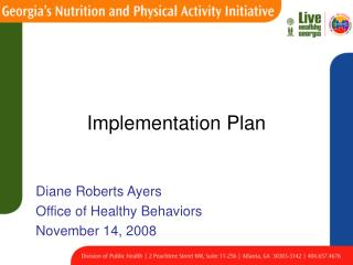 Diane Roberts Ayers Office of Healthy Behaviors November 14, 2008