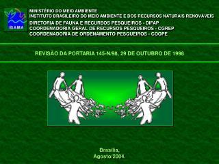 Brasília, Agosto/2004.