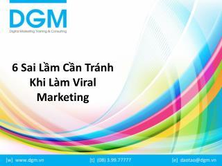6 sai lầm cần tránh khi làm viral marketing