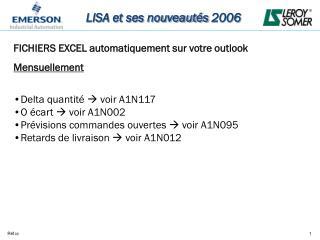 LISA et ses nouveautés 2006