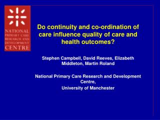 Do continuity and co-ordination of care influence quality of care and health outcomes?