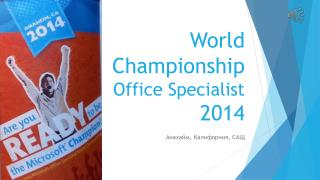 World Championship Office Specialist  2014