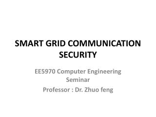 SMART GRID COMMUNICATION SECURITY