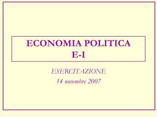 ECONOMIA POLITICA  E-I