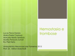 Hemostasia e trombose