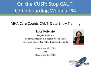 On the CUSP: Stop CAUTI C7 Onboarding Webinar #4