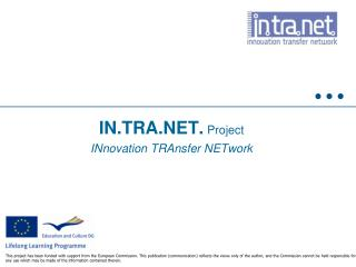 IN.TRA.NET.  Project INnovation TRAnsfer NETwork