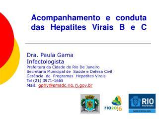 Acompanhamento e conduta das Hepatites Virais B e C