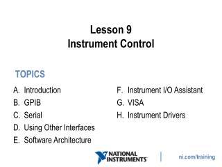 Lesson 9 Instrument Control