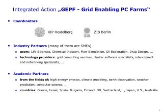 "Integrated Action  ""GEPF - Grid Enabling PC Farms"""
