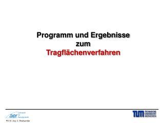 Programm und Ergebnisse zum Tragflächenverfahren