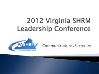 2012 Virginia  SHRM Leadership Conference