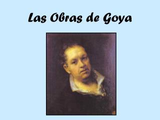 Las Obras de Goya